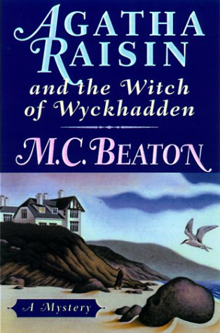 9780312204945: Agatha Raisin and the Witch of Wyckhadden