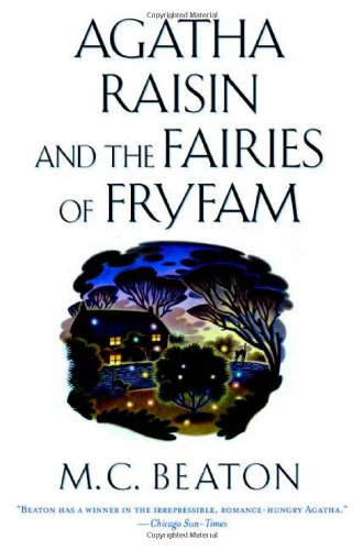 9780312204969: Agatha Raisin and the Fairies of Fryfam (Agatha Raisin Mysteries, No. 10)