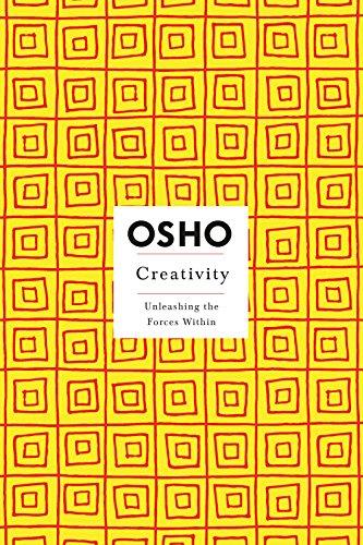 Creativity: Unleashing the Forces Within (Osho, Insights: Osho
