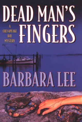 Dead Man's Fingers (9780312205249) by Lee, Barbara