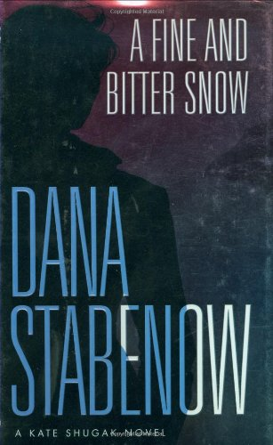 9780312205485: A Fine and Bitter Snow: A Kate Shugak Novel (Kate Shugak Mysteries)