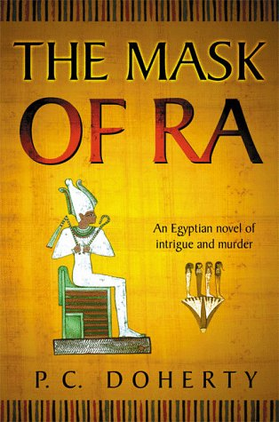 The Mask of Ra (Ancient Egypt Mysteries)