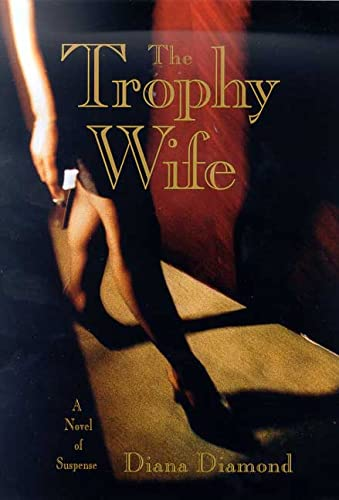 9780312206000: The Trophy Wife