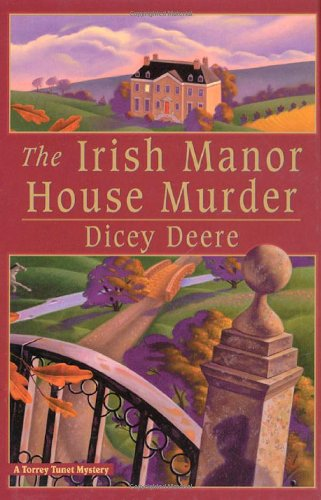 9780312206062: The Irish Manor House Murder: A Torrey Tunet Mystery (Torrey Tunet Mysteries)