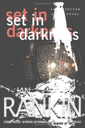 9780312206093: Set in Darkness: An Inspector Rebus Novel (Inspector Rebus Mysteries)