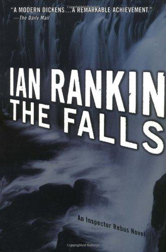 The Falls: An Inspector Rebus Novel (Inspector Rebus Novels): Rankin, Ian