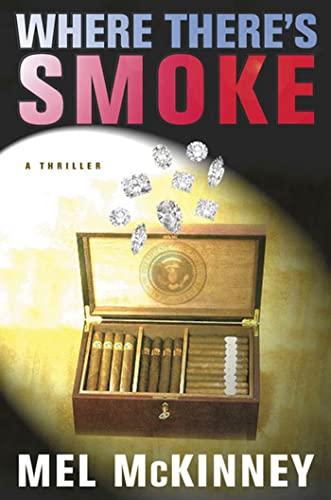 9780312206239: Where There's Smoke