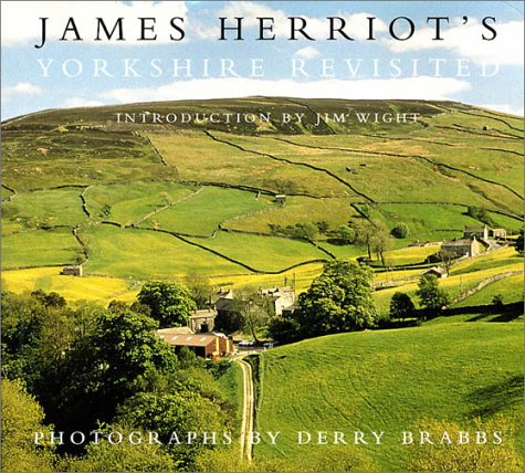 9780312206291: James Herriot's Yorkshire Revisited