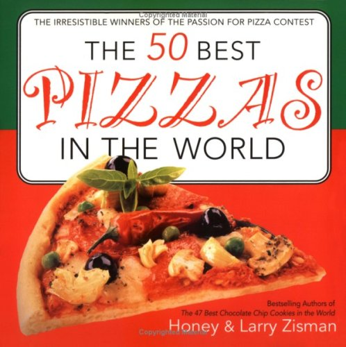 The 50 Best Pizzas in the World: Zisman, Honey, Zisman,
