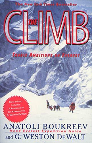 9780312206376: The Climb: Tragic Ambitions on Everest