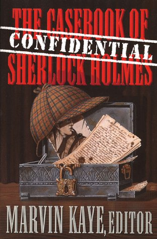 The Confidential Casebook of Sherlock Holmes: St. Martin's Griffin