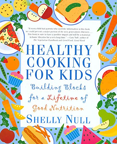 9780312206390: Healthy Cooking for Kids: Building Blocks for a Lifetime of Good Nutrition