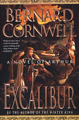 Excalibur (The Warlord Chronicles), cover images may: Bernard Cornwell