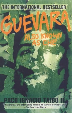 9780312206529: Guevara, Also Known as Che