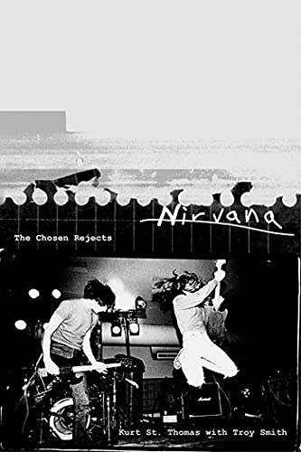 9780312206635: Nirvana: The Chosen Rejects