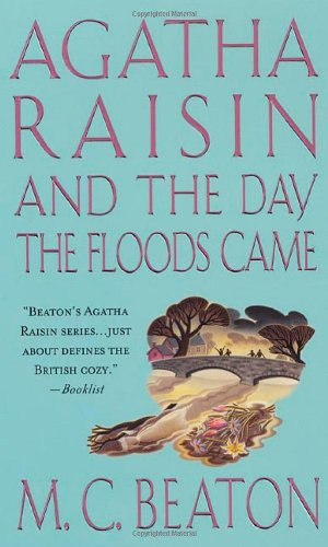 9780312207670: Agatha Raisin and the Day the Floods Came