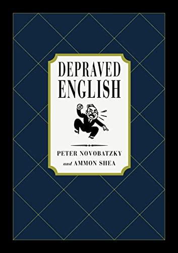 9780312207731: Depraved English