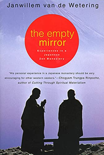 9780312207748: The Empty Mirror: Experiences in a Japanese Zen Monastery