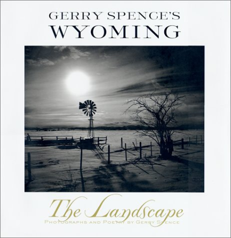 9780312207762: Gerry Spence's Wyoming: The Landscape