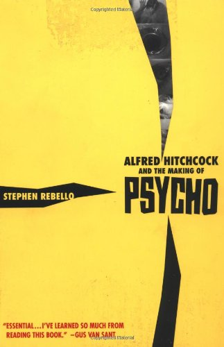 Alfred Hitchcok and the Making of Psycho