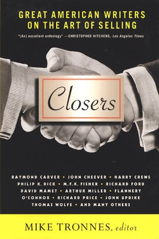9780312208073: Closers: Great American Writers on the Art of Selling