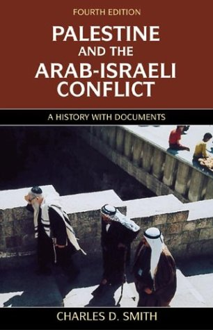 9780312208288: Palestine and the Arab-Israeli Conflict, Fourth Edition: A History with Documents