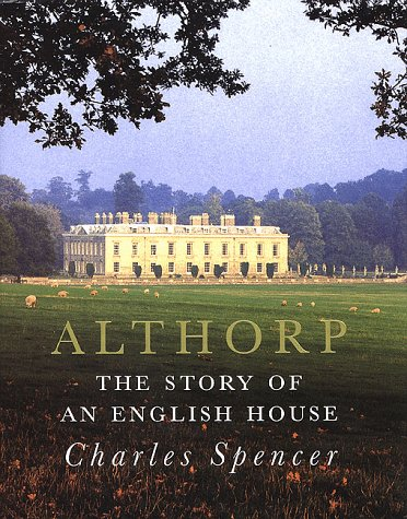 9780312208332: Althorp: The Story of an English House