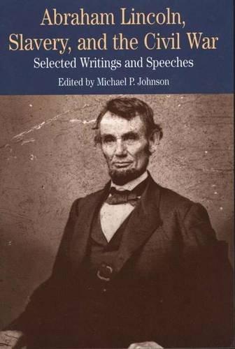 Abraham Lincoln Slavery & the Civil War: Abraham Lincoln, Michael