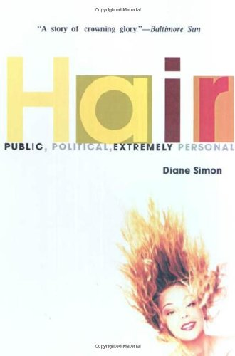 9780312208936: Hair: Public, Political, Extremely Personal