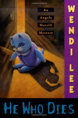 He Who Dies (An Angela Matelli Mystery) (9780312208943) by Wendi Lee