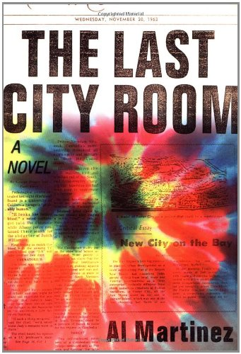 THE LAST CITY ROOM (SIGNED): Martinez, Al