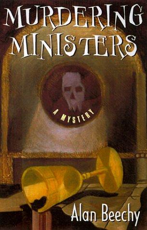 Murdering Ministers: Beechey, Alan