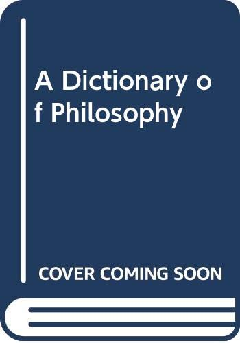 9780312209223: A dictionary of philosophy