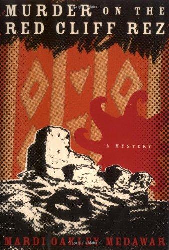 Murder on the Red Cliff Rez: Medawar, Mardi Oakley