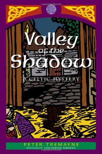 9780312209391: Valley of the Shadow: A Celtic Mystery (Celtic Mysteries)