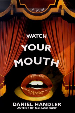 9780312209407: Watch Your Mouth