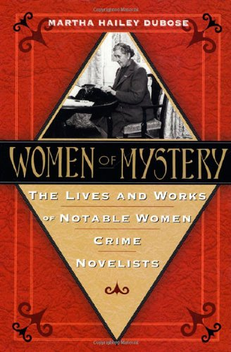 9780312209421: Women of Mystery: The Lives and Works of Notable Women Crime Novelists