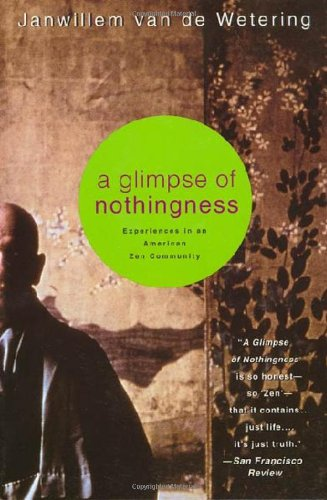 9780312209452: A Glimpse of Nothingness: Experiences in an American Zen Community