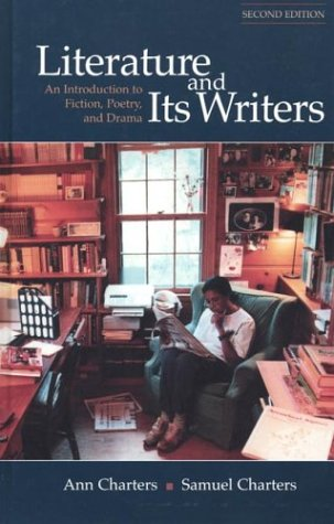 9780312209797: Literature and Its Writers: An Introduction to Fiction, Poetry, and Drama