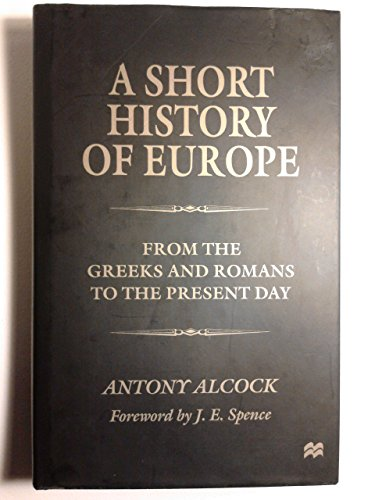 9780312210038: A Short History of Europe: From the Greeks and Romans to the Present Day