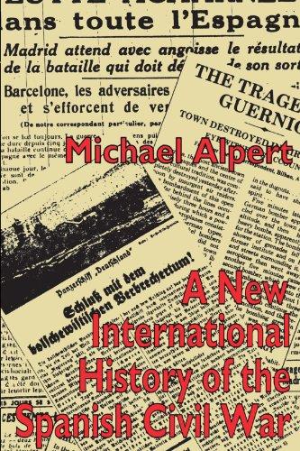 The New International History of the Spanish Civil War - Michael Alpert