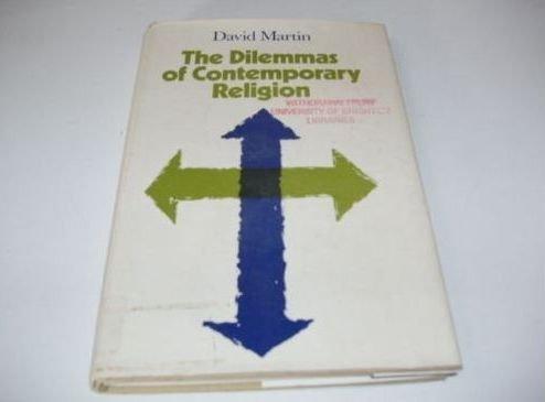 Dilemmas of Contemporary Religion: Martin, David A.