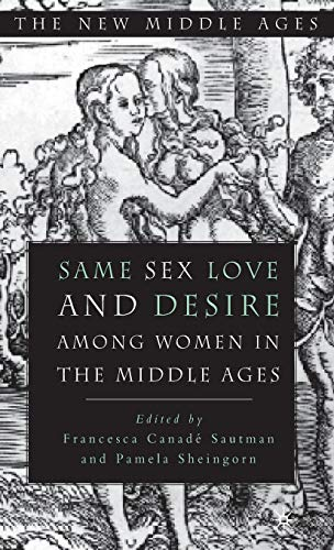 9780312210564: Same Sex Love and Desire Among Women in the Middle Ages