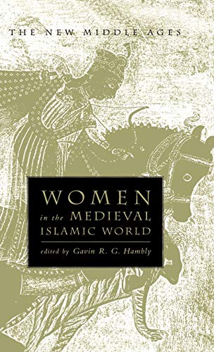 9780312210571: Women in the Medieval Islamic World (The New Middle Ages)