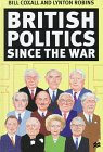 British Politics Since the War (0312211082) by Coxall, Bill; Robins, Lynton