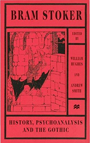 9780312211158: Bram Stoker: History, Psychoanalysis, and the Gothic