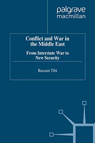 9780312211509: Conflict and War in the Middle East: From Interstate War to New Security