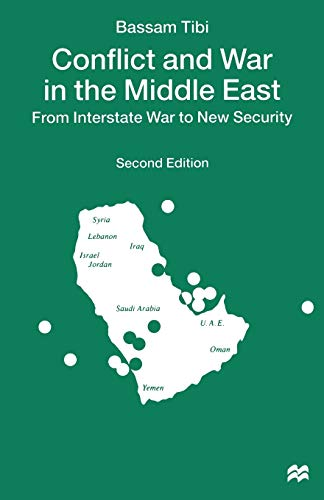 9780312211516: Conflict and War in the Middle East: From Interstate War to New Security