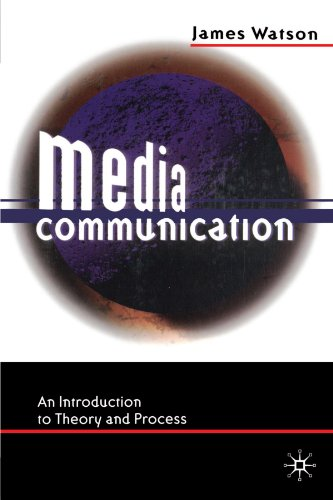 9780312212018: Media Communication: An Introduction to Theory and Process