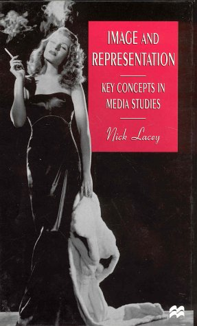 9780312212025: Image and Representation: Key Concepts in Media Studies